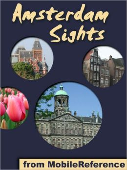 Amsterdam Sights: a travel guide to the top 50 attractions in Amsterdam, Netherlands