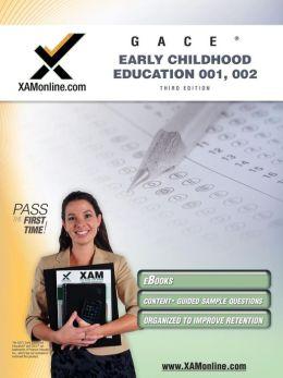 GACE Early Childhood Education 001, 002