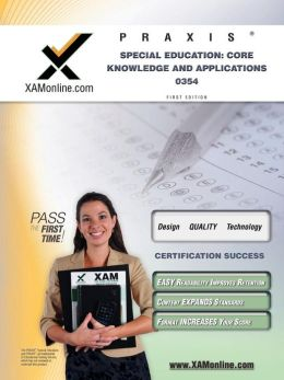 Praxis Special Education: Core Knowledge and Applications 0354