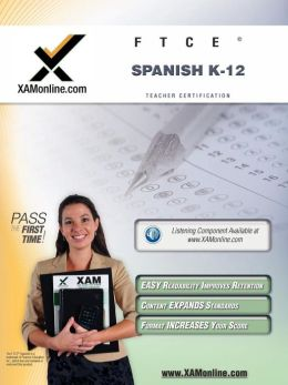 FTCE Spanish K-12 Teacher Certification Test Prep Study Guide