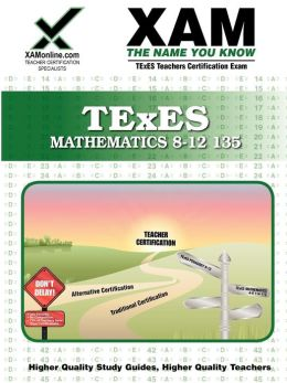 TExES Mathematics 8-12 135