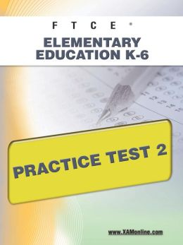 FTCE Elementary Education K-6 Practice Test 2