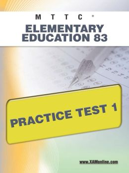 MTTC Elementary Education 83 Practice Test 1