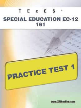 TExES Special Education EC-12 161 Practice Test 1