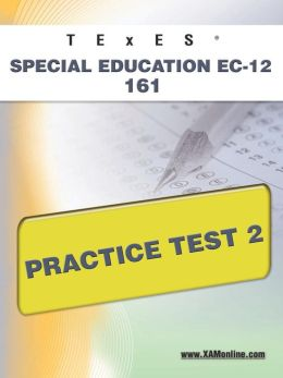 TExES Special Education EC-12 161 Practice Test 2