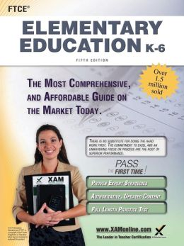 FTCE Elementary Education K-6 Teacher Certification Study Guide Test Prep