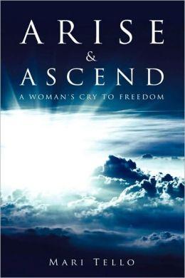Arise & Ascend