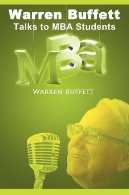 Warren Buffett Talks To MBA Students
