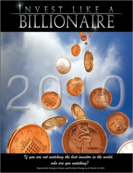Invest like a Billionaire: If you are not watching the best investor in the world, who are you watching?