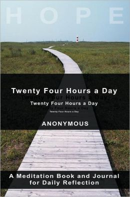 Twenty-Four Hours A Day