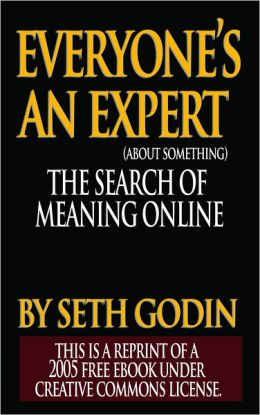 Everyone's an Expert (About Something): The Search for Meaning Online