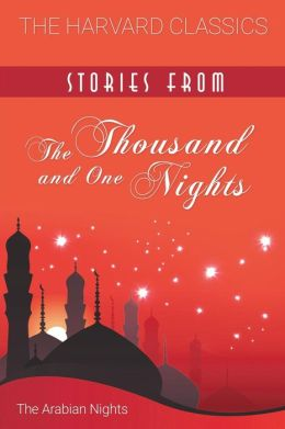 Stories from the Thousand and One Nights (Harvard Classics)