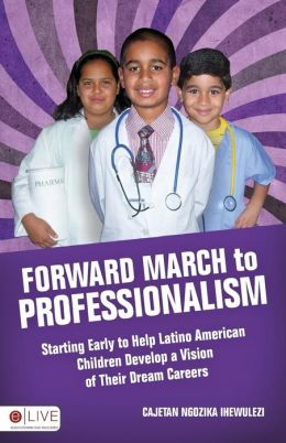 Forward March to Professionalism