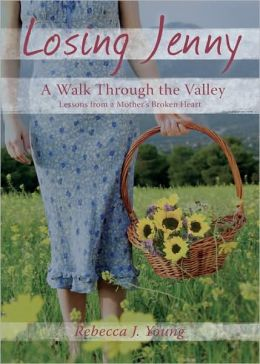 Losing Jenny: A Walk Through the Valley
