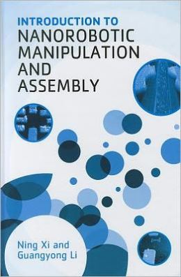 Introduction to Nanorobotic Manipulation and Assembly