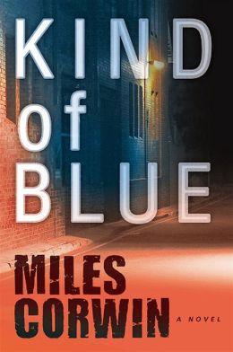 Kind of Blue (Ash Levine Series #1)