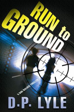 Run To Ground: A Novel