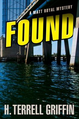 Found (Matt Royal Series #8)