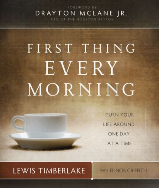 First Thing Every Morning: Turn Your Life Around One Day at a Time (PagePerfect NOOK Book)
