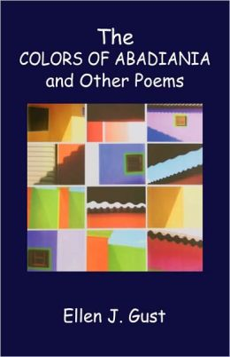 The Colors Of Abadiania And Other Poems