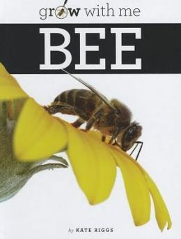 Bee (Grow with Me Series)