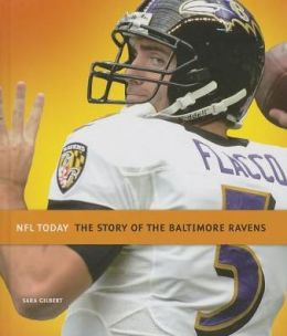 The Story of the Baltimore Ravens