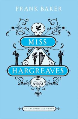 Miss Hargreaves: News from the Home Front, 1939-1942