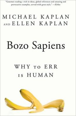 Bozo Sapiens: Why to Err is Human