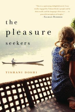 The Pleasure Seekers: A Novel