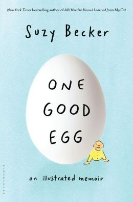 One Good Egg: An Illustrated Memoir