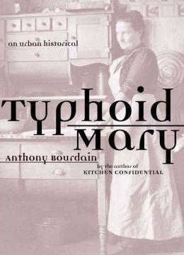 Typhoid Mary: An Urban Historical
