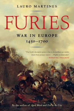 Furies: War in Europe, 1450-1700