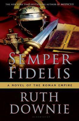 Semper Fidelis (Gaius Petreius Ruso Series #5)