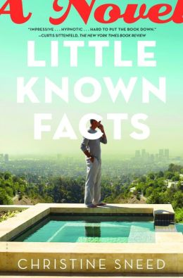 Little Known Facts: A Novel