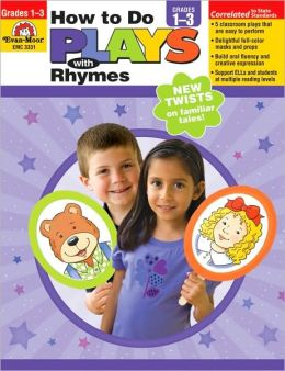How to Do Plays with Rhymes, Grades 1-3
