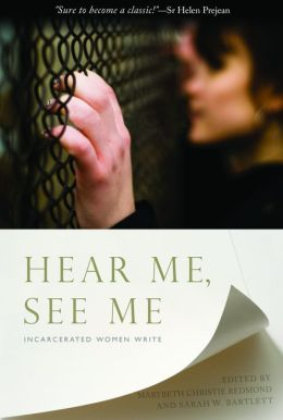 Hear Me, See Me: Incarcerated Women Write