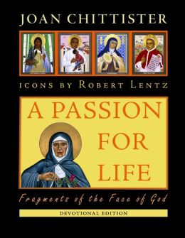 A Passion for Life: Fragments of the Face of God