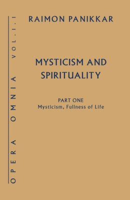 Mysticism, Fullness of Life