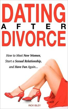 Dating a new divorcee