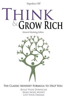 Think And Grow Rich - Network Marketing Edition