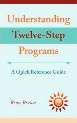 Understanding Twelve-Step Programs