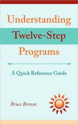 Understanding Twelve-Step Programs