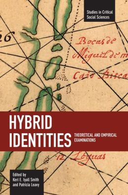 Hybrid Identities: Theoretical and Empirical Examinations