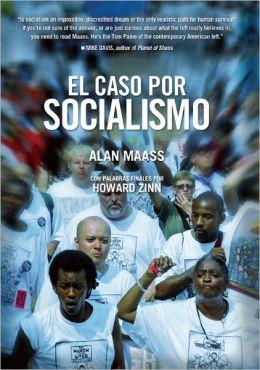El Caso por Socialismo
