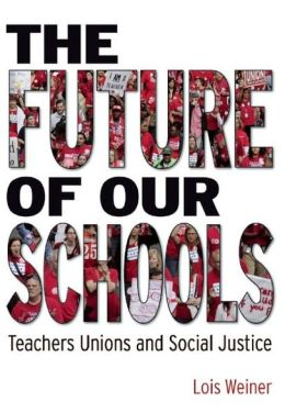 Reversing the Assault on Public Education: Joining the Power of Teacher Unions to the Heart of Teaching