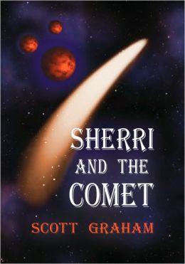 Sherri and the Comet
