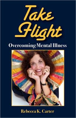 Take Flight Overcoming Mental Illness