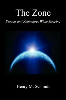 The Zone - Dreams And Nightmares While Sleeping