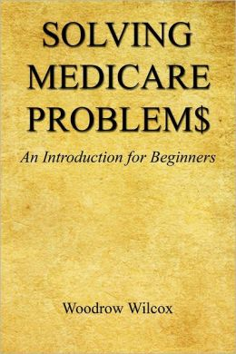 Solving Medicare Problem$ - An Introduction for Beginners