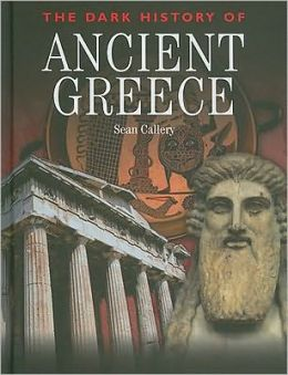 The Dark History of Ancient Greece